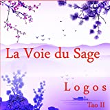 La Voie du Sage - Tao II