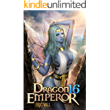 Dragon Emperor 16: From Human to Dragon to God