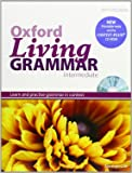 Oxford Living Grammar: Intermediate: Student's Book Pack: Learn and practise grammar in everyday contexts
