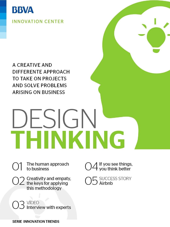 Ebook: Design Thinking (Innovation Trends Series) (English Edition) eBook: BBVA Innovation Center, Innovation Center, BBVA: Amazon.es: Tienda Kindle
