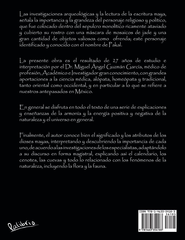 Pakal: El Ultimo Angel Maya: Amazon.es: Miguel Angel Guzman Garcia, Dr Miguel Angel Guzman Garcia: Libros
