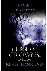 Curse Of Crowns: Kings Transcend (War On All Shores Book 1) Kindle Edition