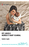 NYC Angels: Heiress's Baby Scandal