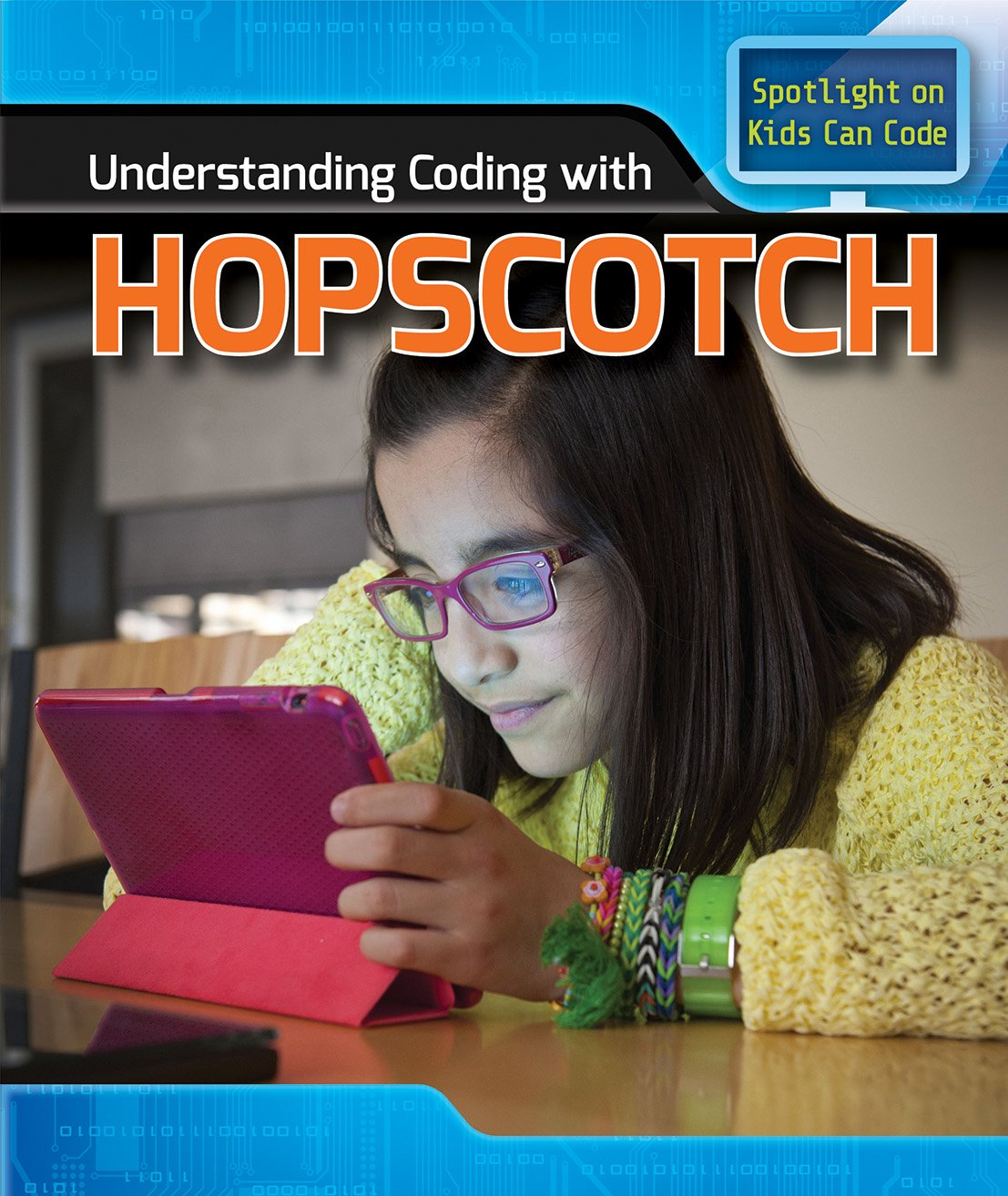Understanding Coding with Hopscotch (Kids Can Code) by Powerkids Pr