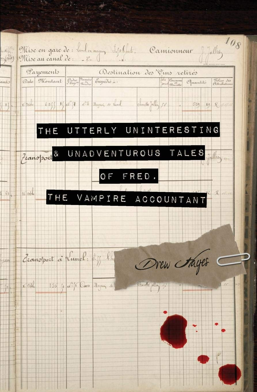Pdf Telecharger The Utterly Uninteresting And Unadventurous Tales Of Fred The Vampire Accountant Durch Drew Hayes Epub Ebook Livrespdfcom Buyers Guide It