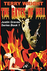 Justin Graves - The Gates of Hell (Justin Graves Horror Series Book 1) Kindle Edition