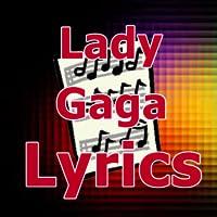 Lyrics for Lady Gaga