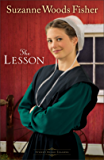 The Lesson (Stoney Ridge Seasons Book #3): A Novel
