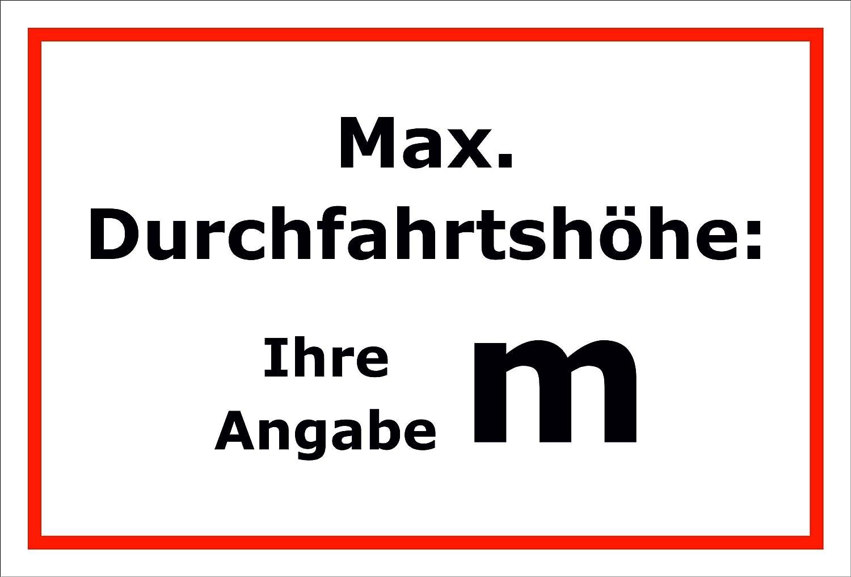 Schild – Maximale Durchfahrtshöhe – 15x20cm, 30x20cm und 45x30cm – Bohrlöcher Aufkleber Hartschaum Aluverbund -S00191B Melis-Folienwerkstatt