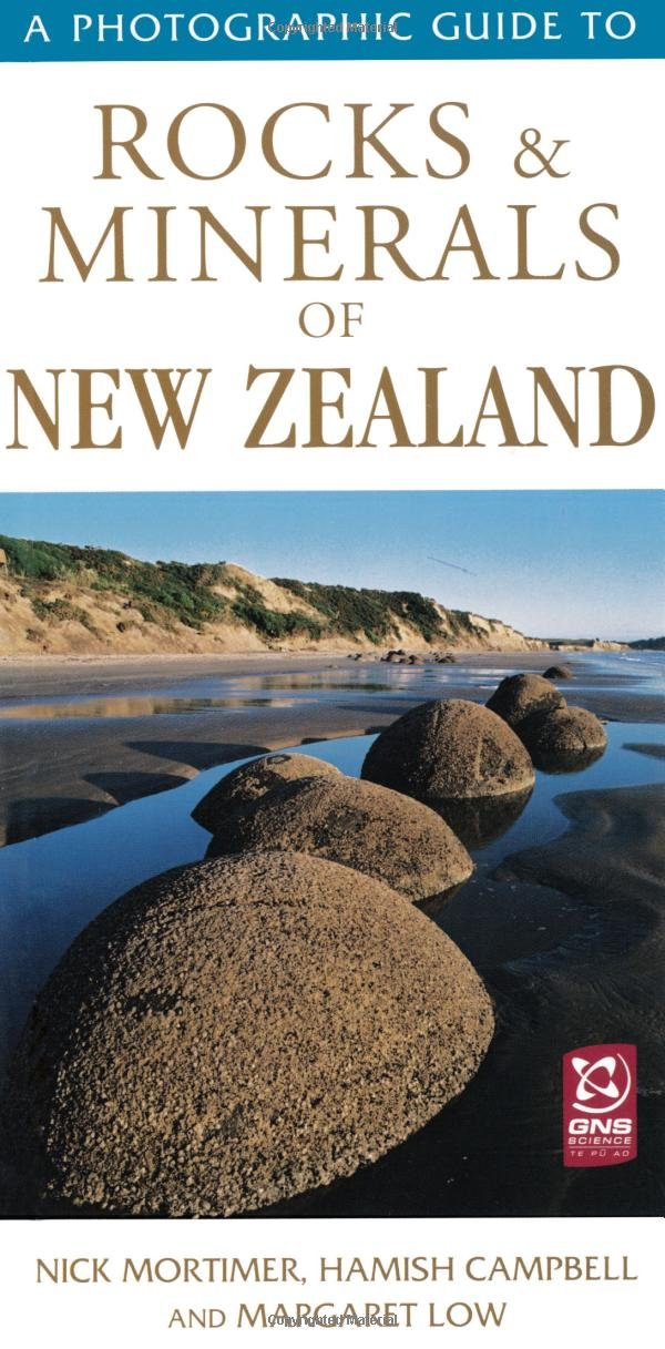 A Photographic Guide to Rocks & Minerals of New Zealand