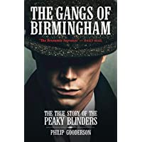The Gangs Of Birmingham: The True Story of the Peaky Blinders