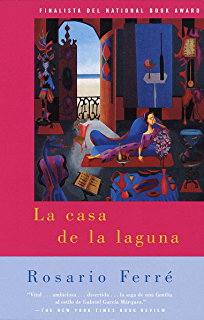 La casa de la laguna: (The House on the Lagoon - Spanish-language