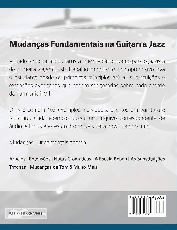 Mudanças Fundamentais na Guitarra Jazz: Um estudo profundo sobre ...