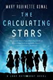 The Calculating Stars: A Lady Astronaut Novel (Lady Astronaut (1))