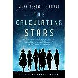 The Calculating Stars: A Lady Astronaut Novel (Lady Astronaut (1))