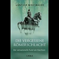 Die vergessene Römerschlacht: Der sensationelle Fund am Harzhorn