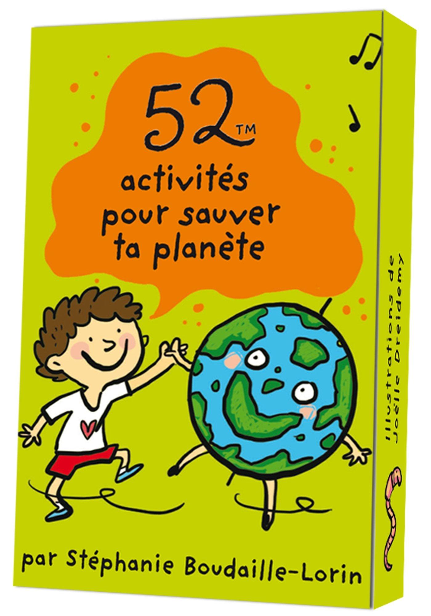 52 ACTIVITES POUR SAUVER TA PLANETE Poche – 2 avril 2014 Stéphanie Boudaille-Lorin Joëlle Dreidemy Editions 365 2351555597