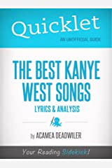 Quicklet on The Best Kanye West Songs: Lyrics and Analysis Kindle Edition