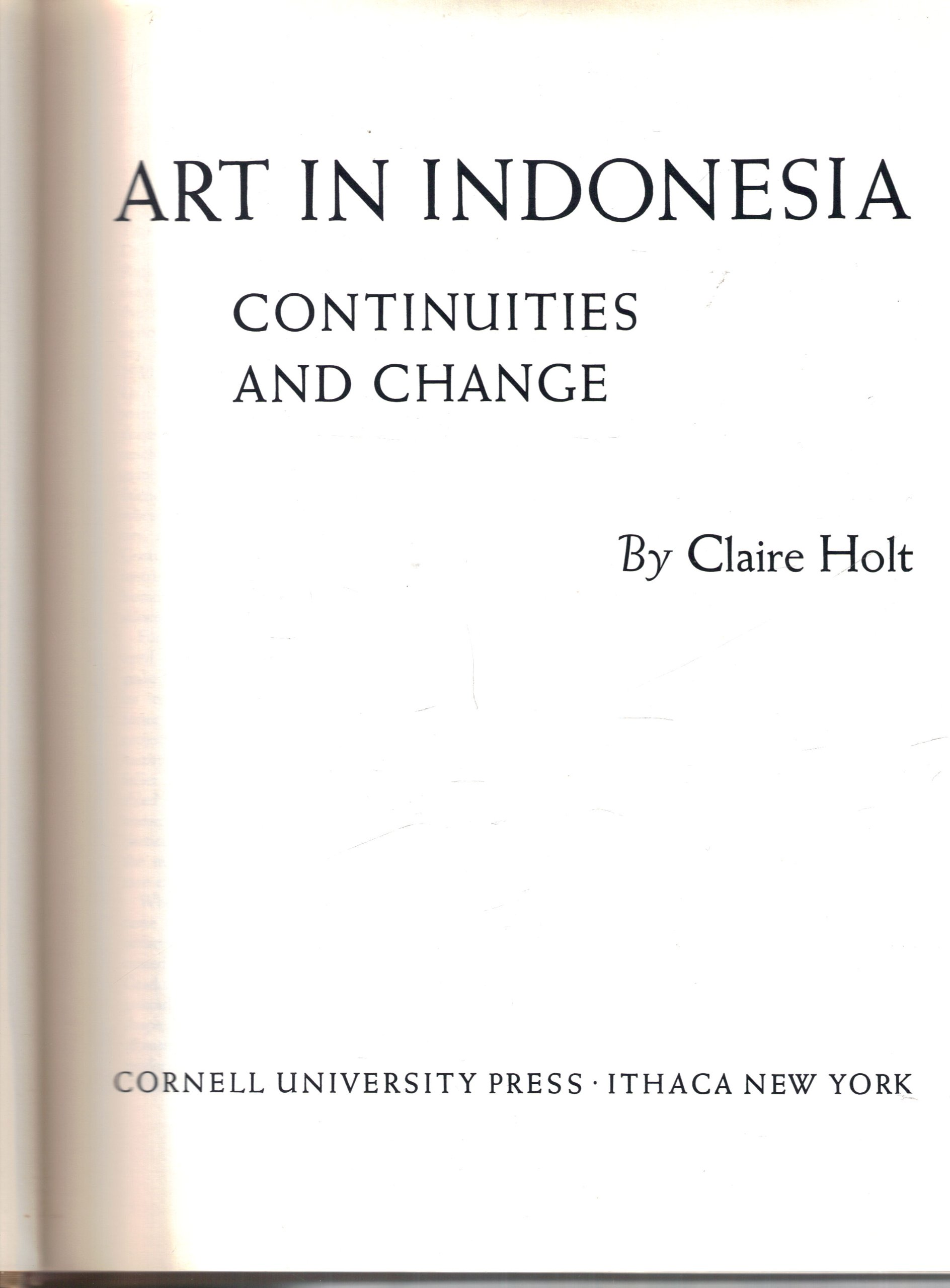 Art in indonesia continuities and change claire holt art in indonesia continuities and change claire holt 9780801401886 amazon books magicingreecefo Gallery