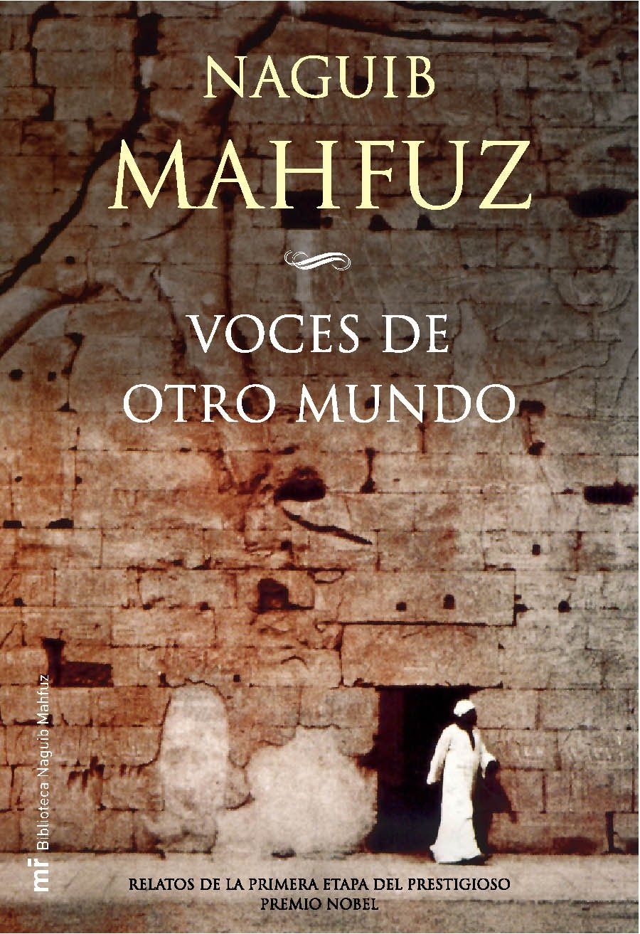 Download Voces De Otro Mundo (Mr Naguib Mahfuz) (Spanish Edition) pdf