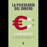 La psicología del dinero: Por qué ejerce tal poder y cómo dominarlo