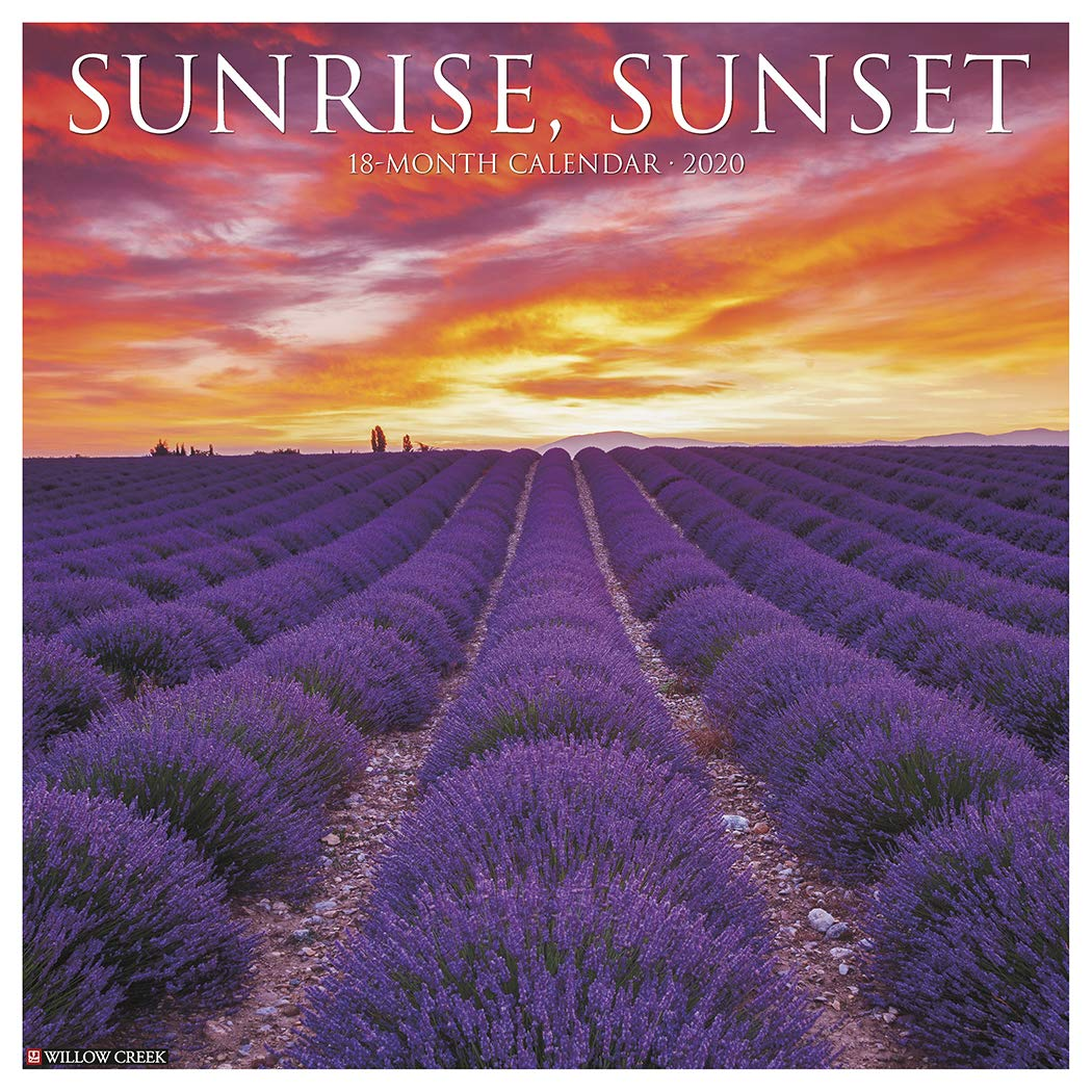 Sunset Sunrise Calendar 2020 Sunrise, Sunset 2020 Wall Calendar: Willow Creek Press