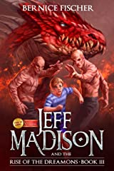 Jeff Madison and the Rise of the Dreamons (Book 3) Paperback