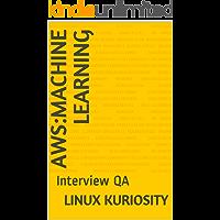 AWS:Machine Learning : Interview QA