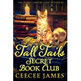 Tall Tails Secret Book Club: The Secret Library Cozy Mysteries