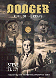 Dodger: Pupil of The Krays (English Edition)