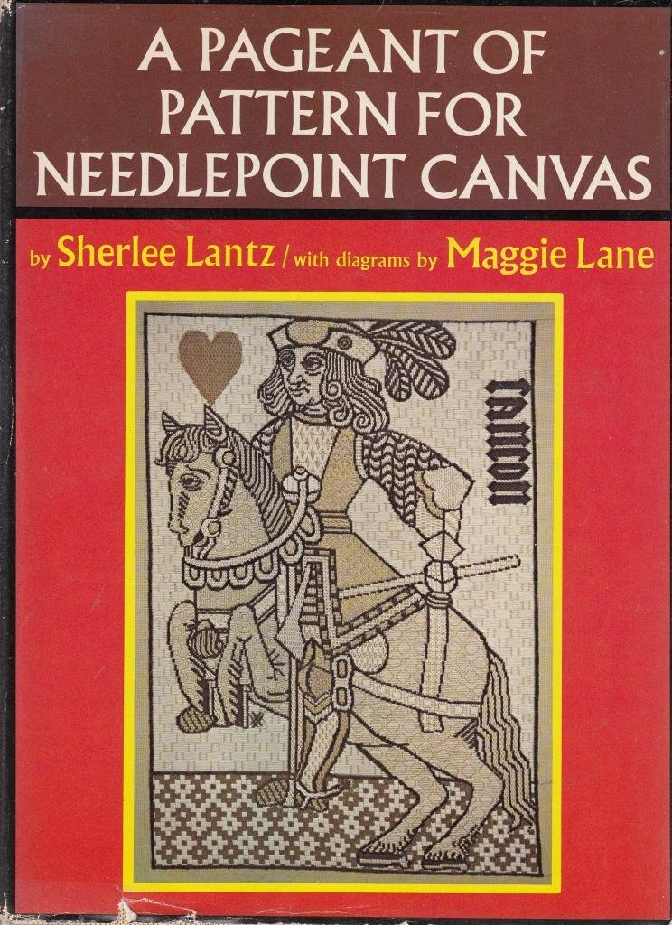 A pageant of pattern for needlepoint canvas;: Centuries of design, textures, stitches, a new exploration