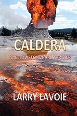 Caldera: A Yellowstone park thriller Paperback
