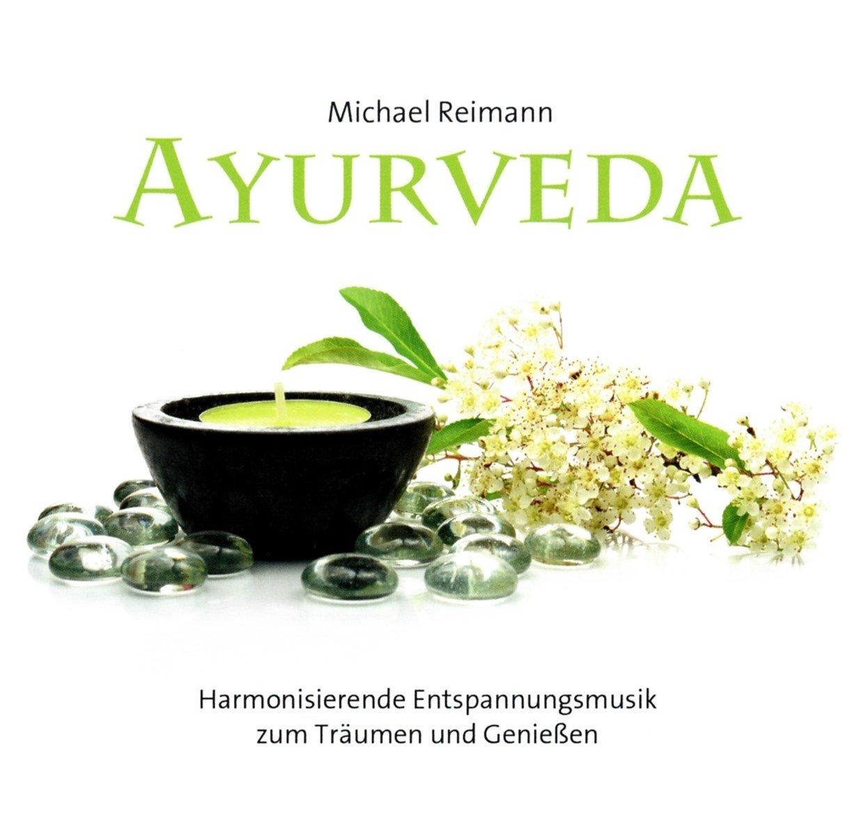 Ayurveda: Harmonisierende Entspannungsmusik zum Träumen und Genießen