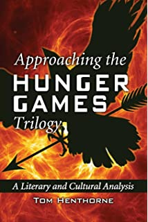 Essay About Learning English Approaching The Hunger Games Trilogy A Literary And Cultural Analysis What Is A Thesis Statement In An Essay Examples also An Essay On Health Amazoncom The Hunger Games And Philosophy A Critique Of Pure  Examples Of Thesis Statements For Narrative Essays