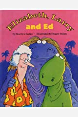 Elizabeth, Larry and Ed Kindle Edition