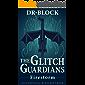 The Glitch Guardians – Firestorm: (an unofficial Minecraft book) (Tales of the Glitch Guardians Book 3)