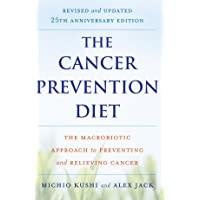 The Cancer Prevention Diet: Revised and Updated