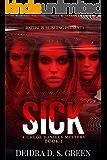 Sick, Sicker, Sickest (A Chloe Daniels Mystery) (The Chloe Daniels Mysteries Book 1)
