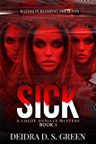 Sick, Sicker, Sickest (A Chloe Daniels Mystery) (The Chloe Daniels Mysteries Book 1)