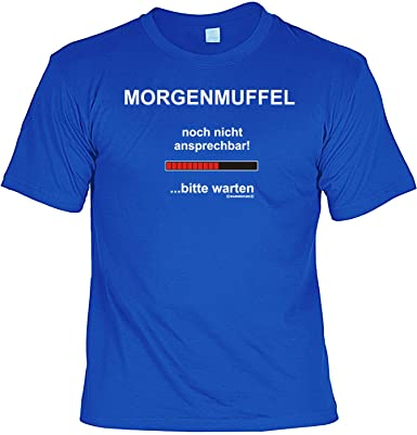 Funny Sayings Tee Shirt Morgenmuffel Royalblau Amazoncouk