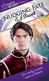 Nudging Fate (Dreamspun Beyond Book 20)
