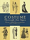 Costume through the Ages: Over 1400 Illustrations (Dover Fashion and Costumes)