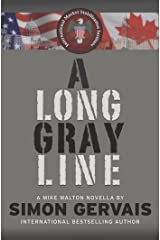 A Long Gray Line: A Mike Walton Novella Kindle Edition