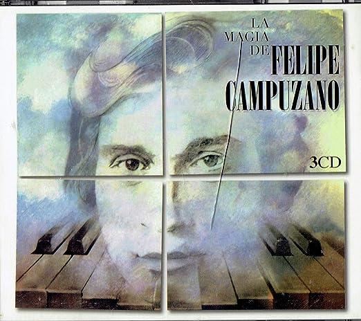 La Magia de Felipe Campuzano: Felipe Campuzano: Amazon.es: Música