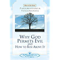 Why God Permits Evil and How to Rise Above It (English Edition)