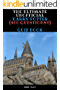 The Ultimate Unofficial Harry Potter (400 Questions) Quiz Book: The Ultimate Unofficial Harry Potter Quiz Book (English Edition)