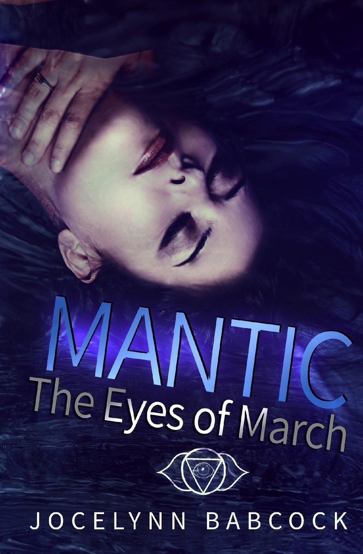 The Eyes of March (MANTIC) (Volume 1) pdf epub