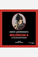 La fille qui devait mourir: Millénium 6 Audible Audiobook