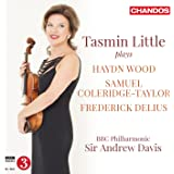 Tasmin Little Plays Haydn Wood [Tasmin Little; BBC Philharmonic , Sir Andrew Davis] [CHANDOS : CHAN 10879]