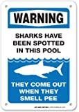 """Warning Sharks Have Been Spotted in This Pool Sign - Pool Rules for Pool Owners - 10""""x7"""" - .060 Durable Heavy Duty Plastic - Made in USA - UV Protected and Weatherproof - A81-407PL"""